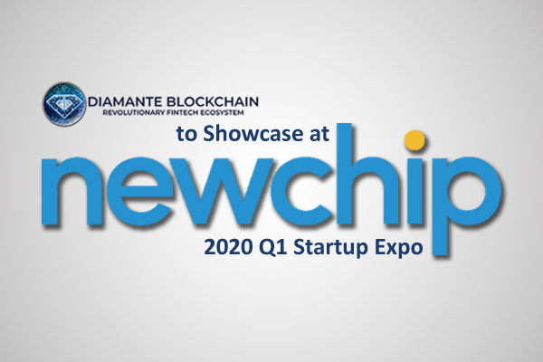 Diamante Blockchain To Showcase At Newchip's 2020 Q1 Startup Expo